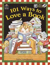 101 Ways to Love a Book by Melissa Hart Grade 4-8 (Teacher Resource, 2005) NEW