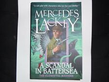 MERCEDES LACKEY – A Scandal in Battersea, an Elemental Masters novel