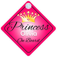 Princess Olivia On Board Personalised Girl Car Sign Child Gift 001