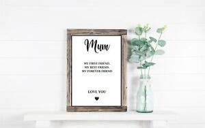 Mum First Friend Print Birthday Gift Mother's Day Gifts Mummy A4 A5 Wall Art