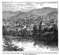 BULGARIA Taat Tepe, Plovdiv, Governor's Palace, River Maritsa-Antique Print 1885