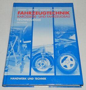Buch Fahrzeugtechnik Karosserie- und Fahrzeugbau Lausen, Erhardt, Raschke 2005
