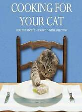 Cooking for Your Cat by Parragon Book Service Ltd (Hardback, 2011)