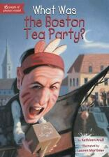 What Was?: What Was the Boston Tea Party? - KATHLEEN KRULL 2013
