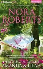 The Calhoun Women: Amanda & Lilah by Nora Roberts,...