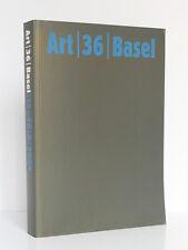 Art / 36 / Basel / 15-20 / 6 / 05The Art Show La Foire d'art Cantz Verlag  2005