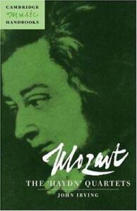Mozart: The 'Haydn' Quartets: By John Irving