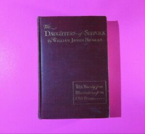The Daughters of Suffolk by William Jasper Nicolls 1910 First edition Hardcover