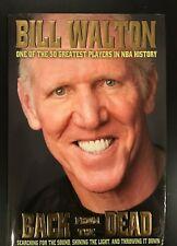 Back from the Dead by Bill Walton (2016, Hardcover) BRAND NEW SIGNED w/ COA