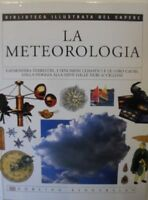 La Meteorologia Biblioteca Illustrata Del Sapere,Aa.Vv.  ,Dorling Kindersley ,20