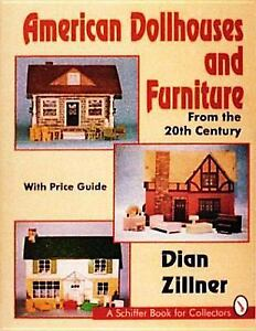 American Dollhouses and Furniture from the 20th Century: With Price Guide (S...