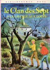 Le Clan des Sept à la Grange aux Loups // Enid BLYTON // Bibliothèque Rose