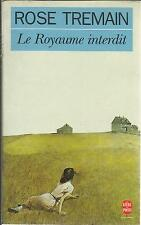 Rose Tremain The Royaume Forbidden