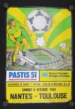 Affiche football FCN Nantes TOULOUSE 4 octobre 1986 stade Beaujoire Pastis 51