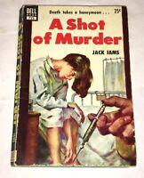 A Shot of Murder Jack Iams, Dell 722 1950 Pulp Noir Hypodermic Mental Hospital