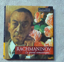 "RACHMANINOV ""LE GRAND ROMANTIQUE"" CD ALBUM & BOOK LIVRE N°1 MUSICAL MASTERPIECES"