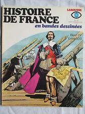 HISTOIRE DE FRANCE EN BANDES DESSINEES 12 HENRI 4 LOUIS 13 (FORTON DE LA FUENTE)