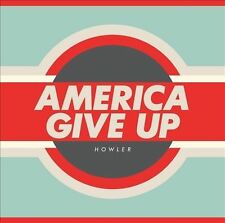 HOWLER - AMERICA GIVE UP NEW VINYL RECORD