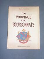 Bourbonnais P.Dupieux la province de Bourbonnais 1946 aquarelles couleurs