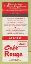 Matchbook Cover - Woolco Cafe Rouge Kirkland QC WEAR 30 Strike