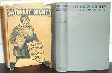 F W THOMAS Saturday Nights 1923 HB DJ 1st Ed SIGNED First Edition Hardback Book