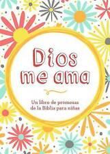 NEW Dios me ama: Un libro de promesas de la Biblia para niñas (Spanish Edition)