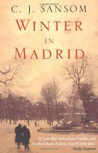 Winter in Madrid By C. J. Sansom. 9780330411981