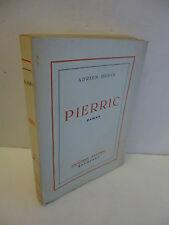 DUPIN (Adrien). Pierric. Roman. 1953