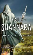 The Fall of Shannara Ser.: The Black Elfstone : The Fall of Shannara by Terry Brooks (2018, Mass Market)