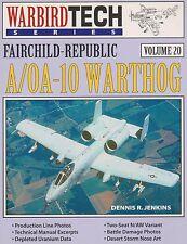 Fairchild-Republic A/OA-10 Warthog - Warbird Tech Vol. 20