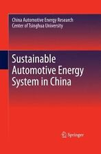 Sustainable Automotive Energy System in China by Tsinghua University,...