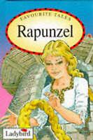 Rapunzel (Ladybird Favourite Tales) by Jacob Grimm, Wilhelm Grimm, Nicola Baxter
