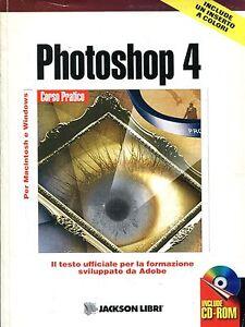 PHOTOSHOP 4 + Cd Rom Italiano