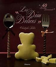 Dim délices (Les) by Felder, Christophe