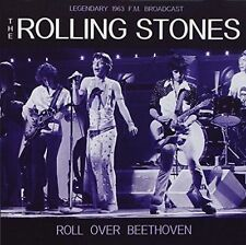 THE ROLLING STONES - ROLL OVER BEETHOVEN: RADIO BROADCAST, 1963 NEW CD
