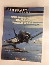OSPREY AIRCRAFT OF THE ACES No.33 SDB DAUNTLESS UNITS OF WORLD WAR 2