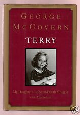 TERRY- GEORGE MCGOVERN SIGNED 1ST VERY GOOD CONDITION