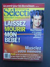 Selection Reader's Digest Magazine May 2003 Laissez Mourir mon Bébé-Roch Voisine