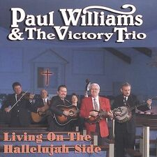"PAUL WILLIAMS & THE VICTORY TRIO, CD ""LIVING ON THE HALLELUJAH SIDE"" NEW SEALED"
