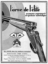 PUBLICITE    ATM /  FUSIL DE CHASSE CHASSEUR HUNTING    AD  1929   - 1H