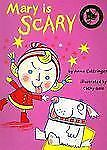 Mary Is Scary (Bloomsbury Paperbacks)