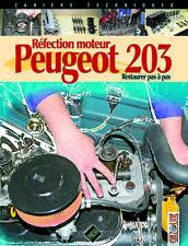 Réfection moteur Peugeot 203 par Gazoline , 9782917038208