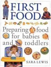 First Food: Preparing Food for Babies and Toddlers-ExLibrary