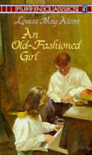 Very Good, Old-fashioned Girl (Puffin Classics), Alcott, Louisa May, Book