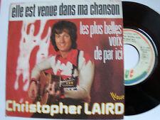 """CHRISTOPHER LAIRD : Elle est venue dans ma chanson - 7"""" SP VOGUE French 1975"""