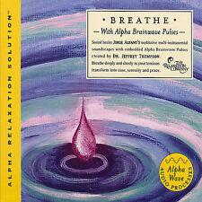 Dr. Jeffrey D. Thompson : Breathe (Alpha Relaxation Solution) CD
