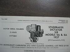 1937 STUDEBAKER DICTATOR SIX MODEL 5A & 6A, CARTER CARBURETOR SPEC & INFO SHEET