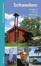 Schweden: Småland, Öland, Blekinge von Alexander Geh und Birgit Bock-Schröder (2