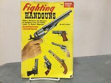 Fighting Handguns Magazine 1958 History Guns Trend book number 172