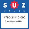 14780-21K10-000 Suzuki Cover comp,muffler 1478021K10000, New Genuine OEM Part